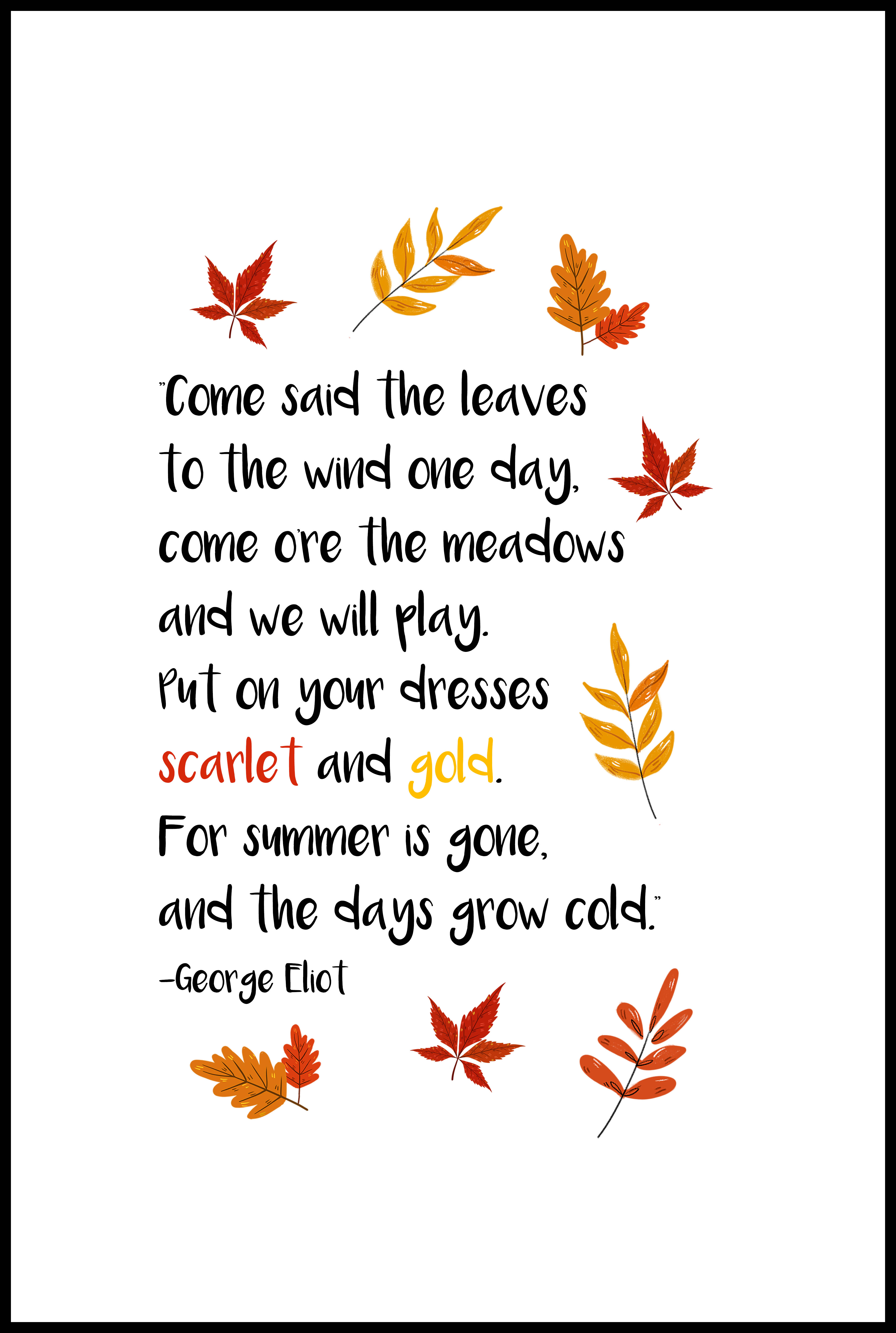 George Eliot Scarlet and Gold Fall Quote