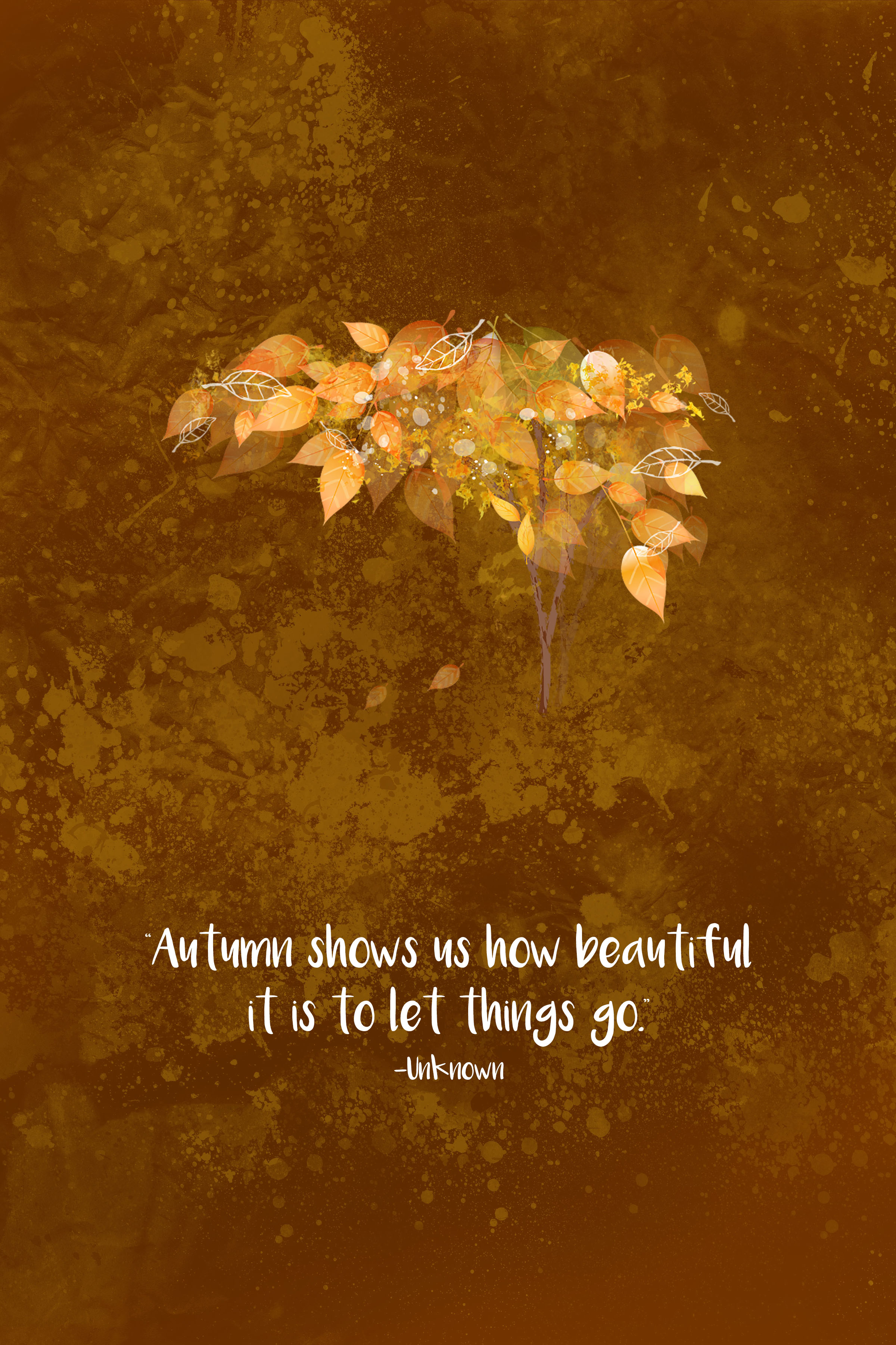 Autumn Shows Us How Beautiful It Is to Let Things Go Quote