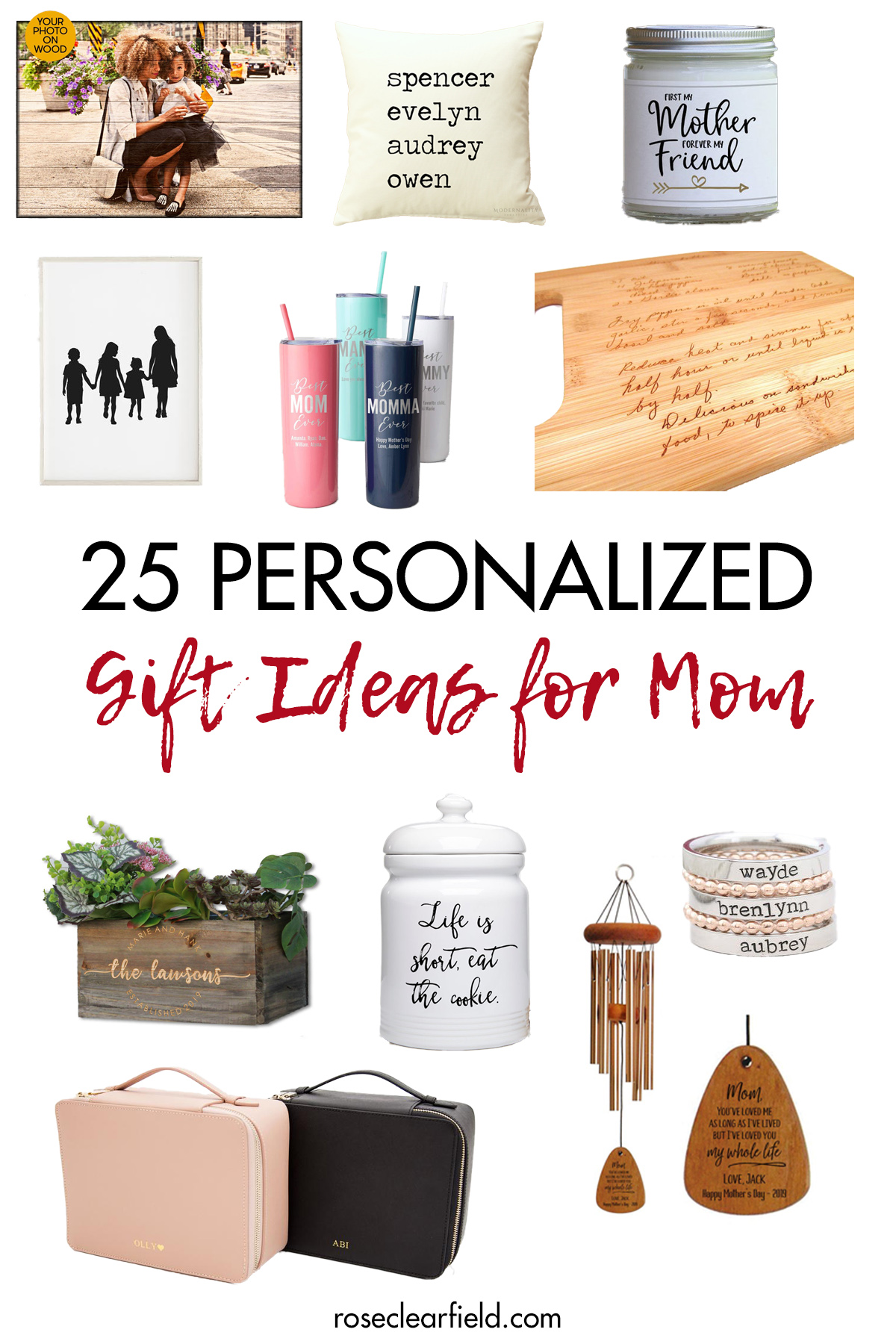 25 Personalized Gift Ideas For Mom Rose Clearfield