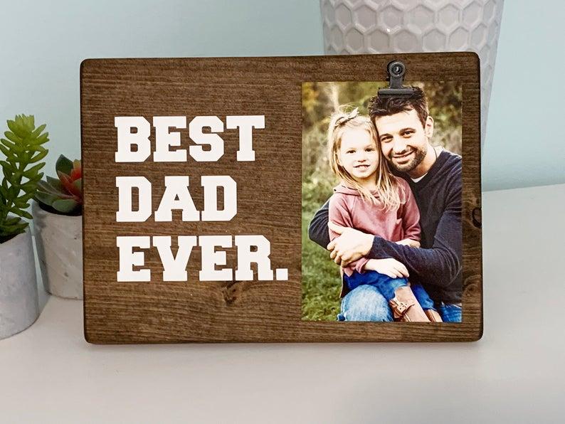 Best Dad Ever Wooden Picture Frame OhRosieMyPosie on Etsy