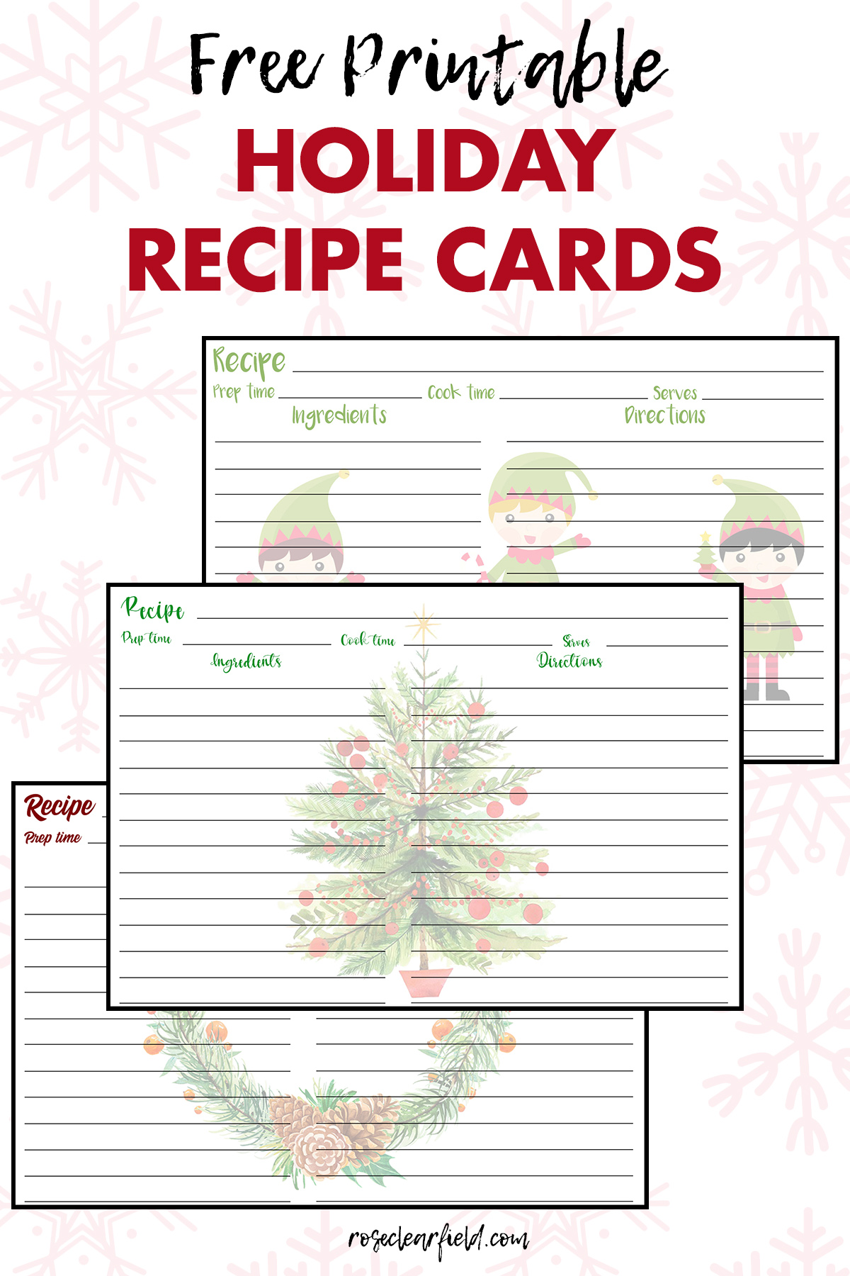 free printable holiday recipe cards  u2022 rose clearfield