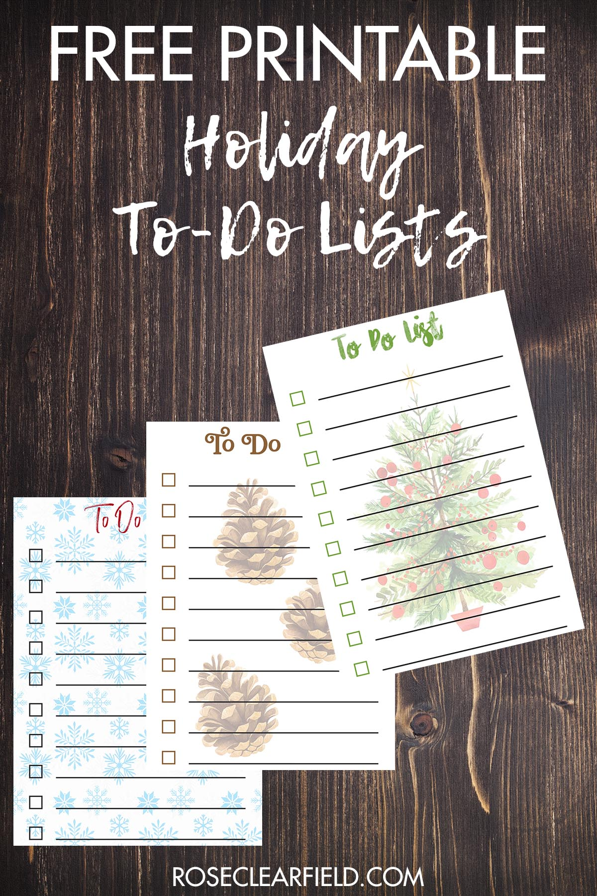 Free Printable Holiday To Do Lists Rose Clearfield