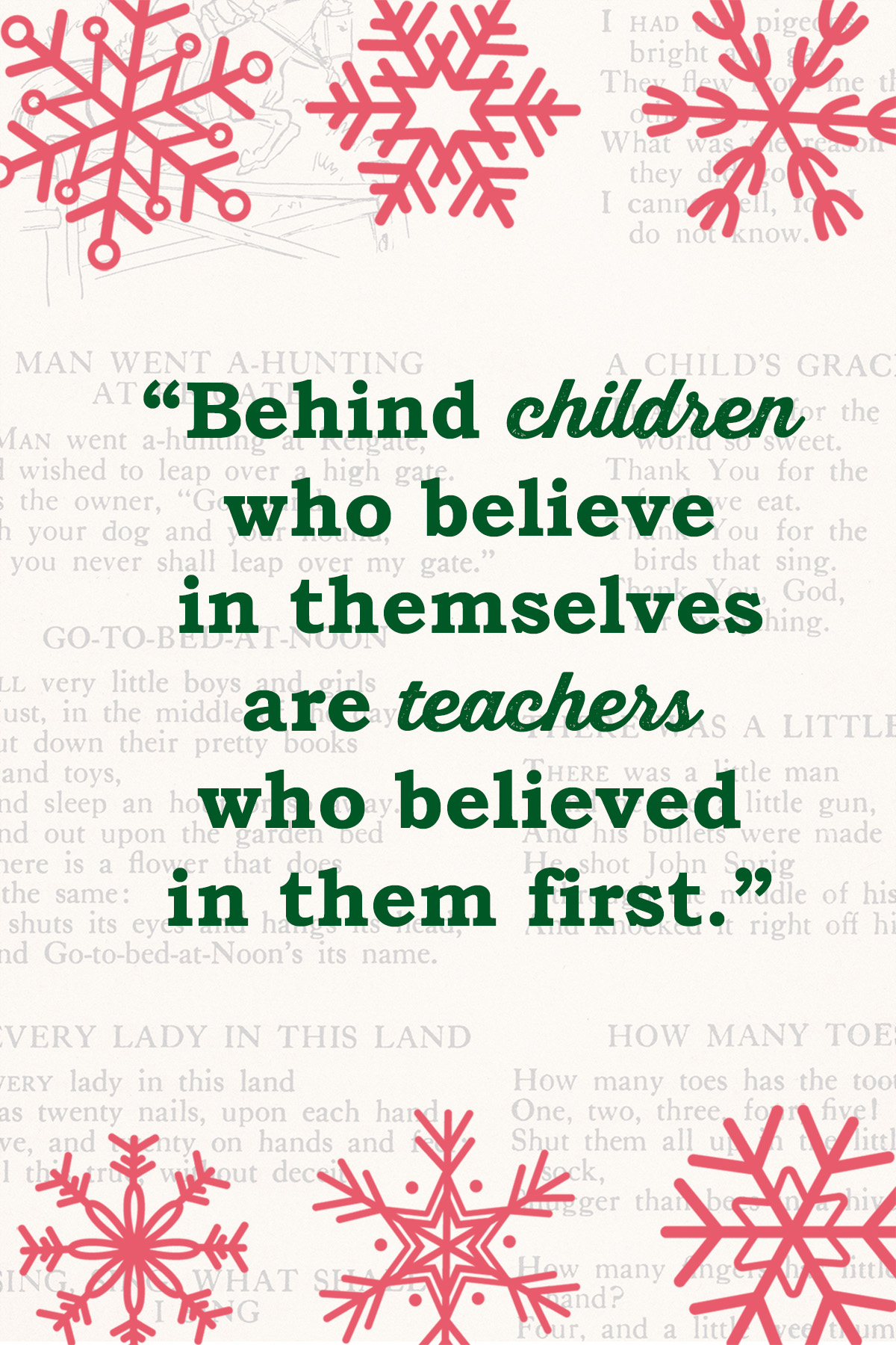 Behind Children Who Believe in Themselves are Teachers Who Believed in Them First Card