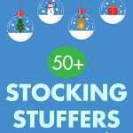 Stocking Stuffers That Aren't Candy