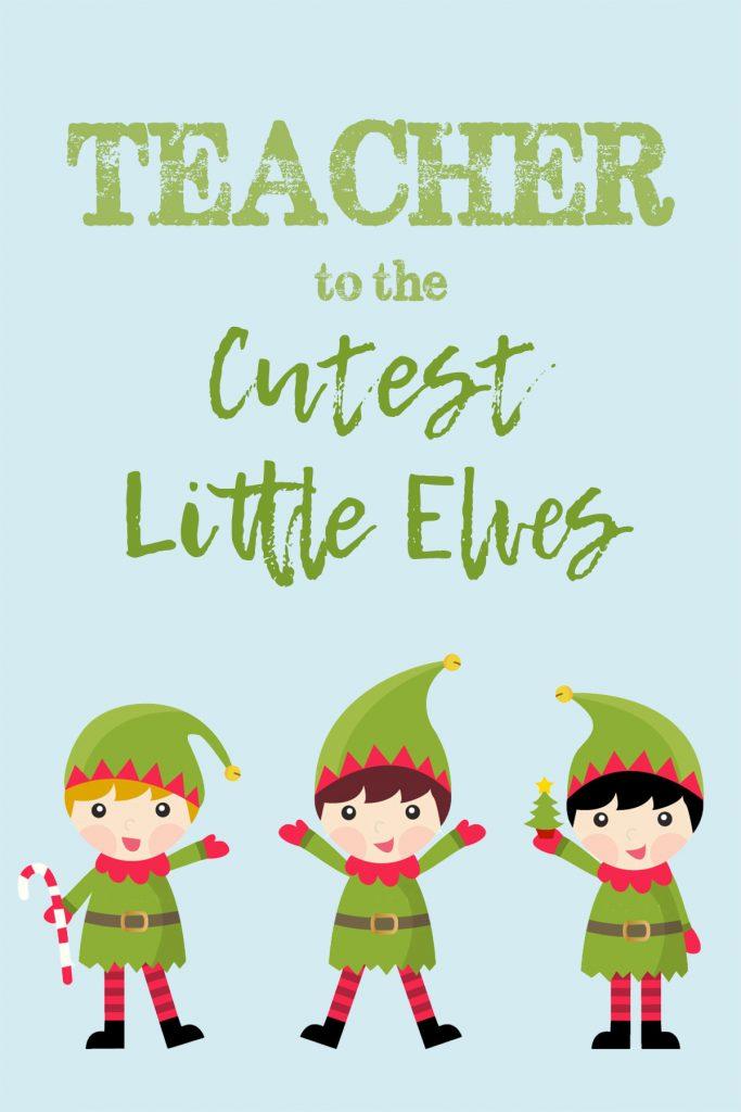 Teacher to the Cutest Little Elves Card
