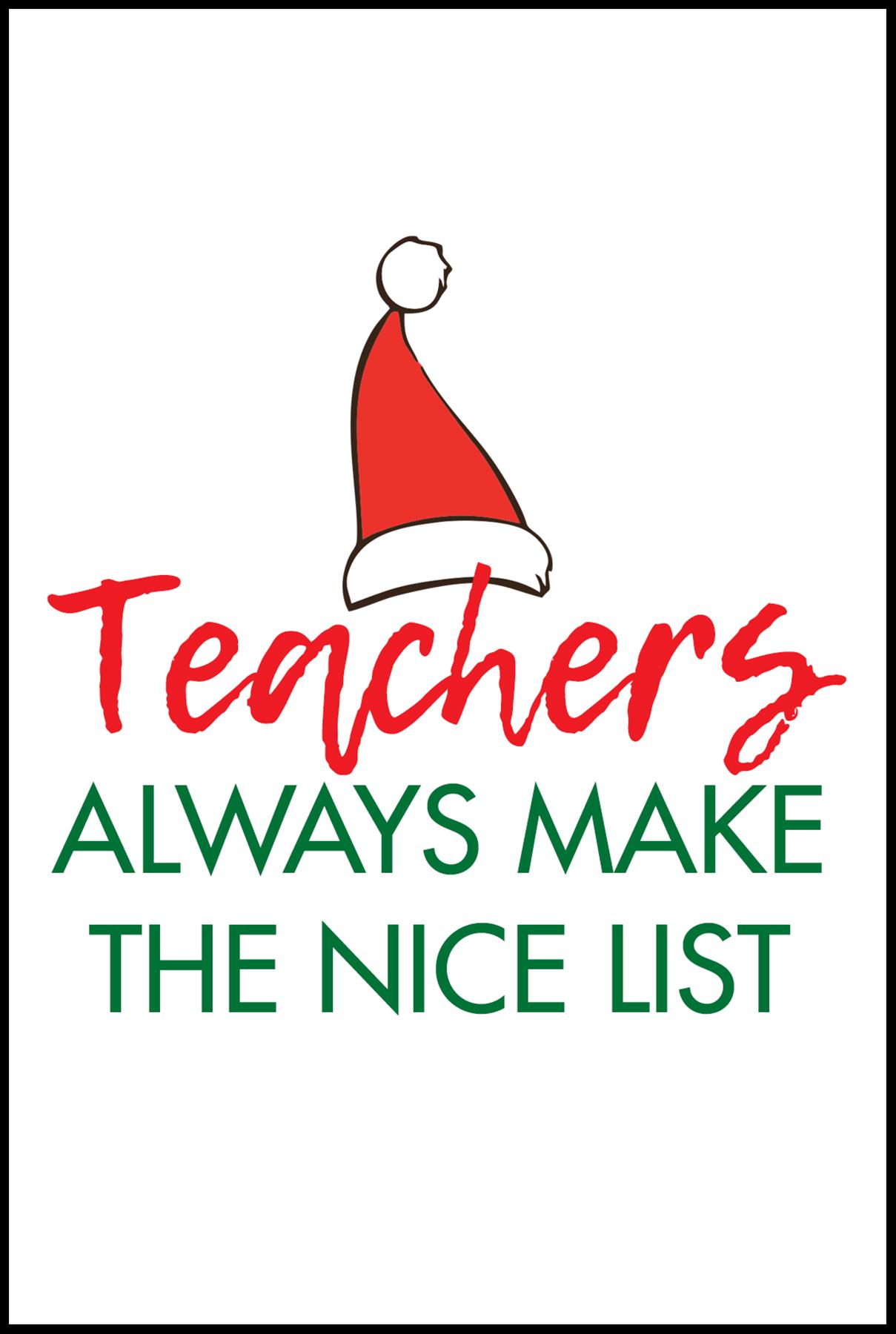 Teachers Always Make the Nice List Card