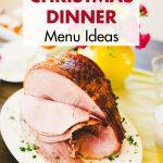 The Easiest Christmas Dinner Menu Ideas