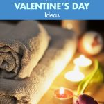 40 Romantic Stay-Home Valentine's Day Ideas