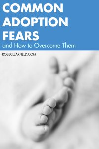 Common Adoption Fears and How to Overcome Them