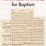 Free Printable Vintage Hymns for Baptism