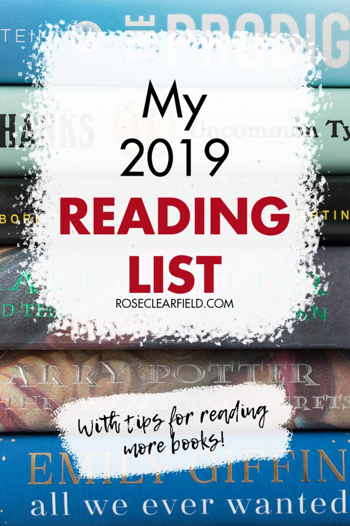 My 2019 Reading List With Tips for Reading More Books