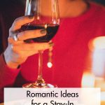 Romantic Ideas for a Stay In Valentine's Day