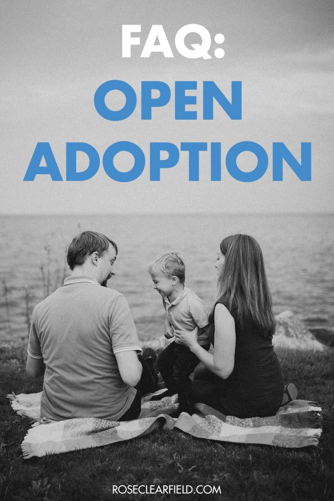 FAQ About Open Adoption