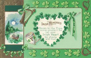 Vintage St. Patrick's Day Postcard with Irish Memories Proverb