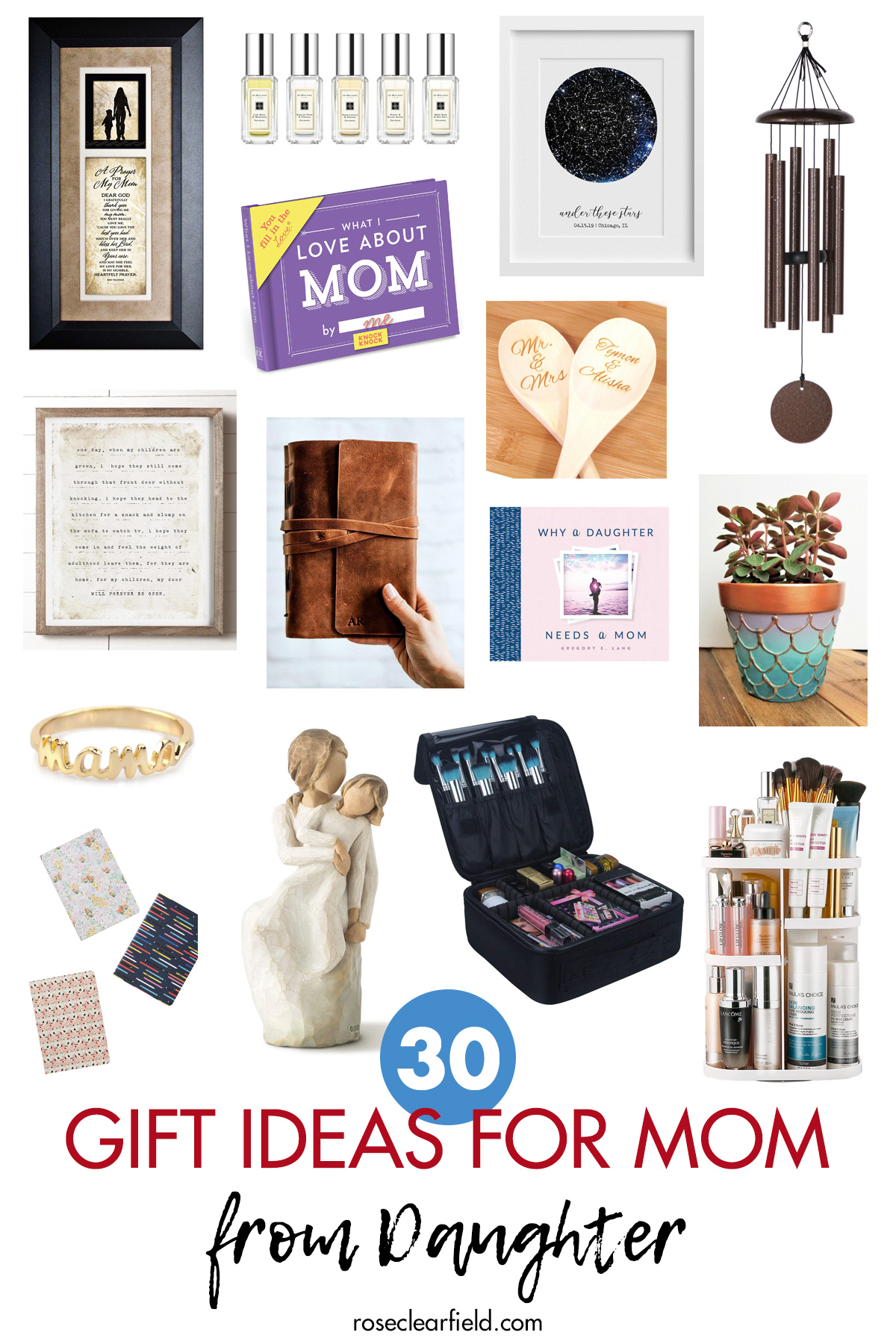 30 Gift Ideas For Mom From Daughter Rose Clearfield