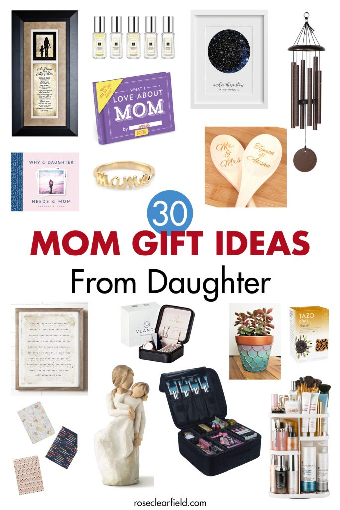 30 Mom Gift Ideas From Daughter