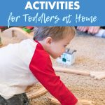 50 Easy Cheap Activities for Toddlers at Home