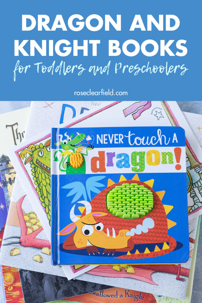 Dragon and Knight Books for Toddlers and Preschoolers