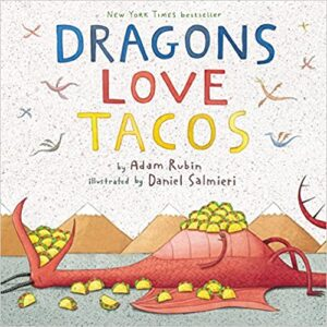 Dragons Love Tacos Adam Rubin
