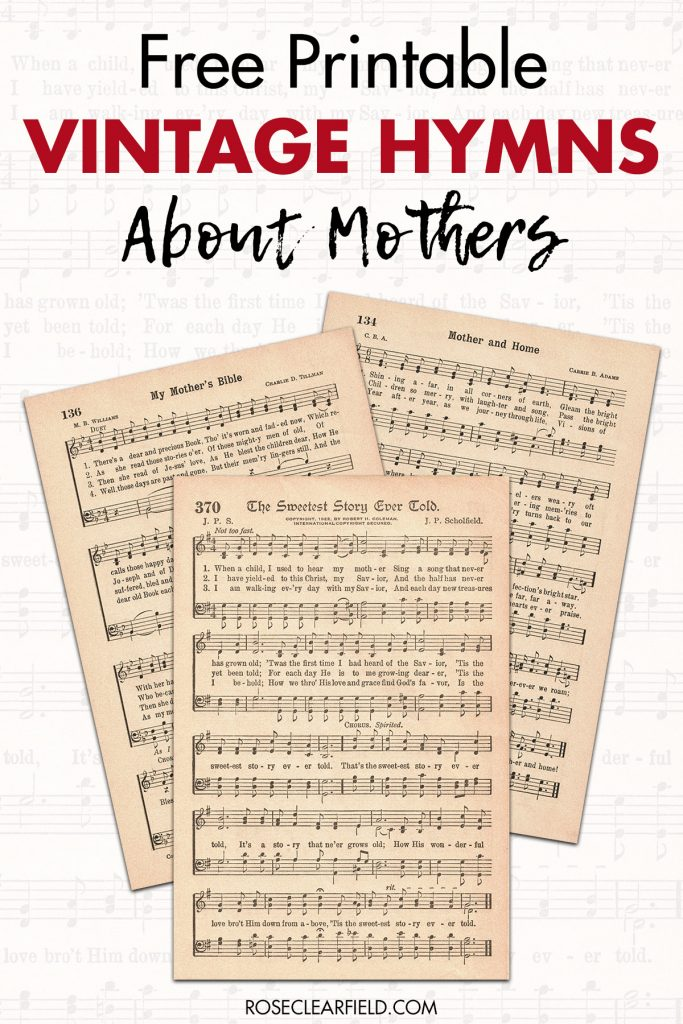 Free Printable Vintage Hymns About Mothers