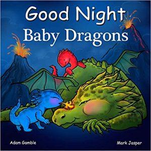 Good Night Baby Dragons Adam Gamble