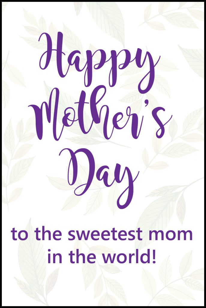 Happy Mother's Day to the Sweetest Mom Greeting Card