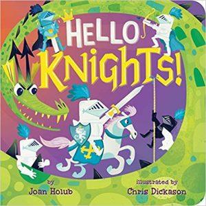 Hello Knights Joan Holub