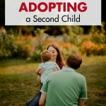 Things to Consider Before Adopting a Second Child
