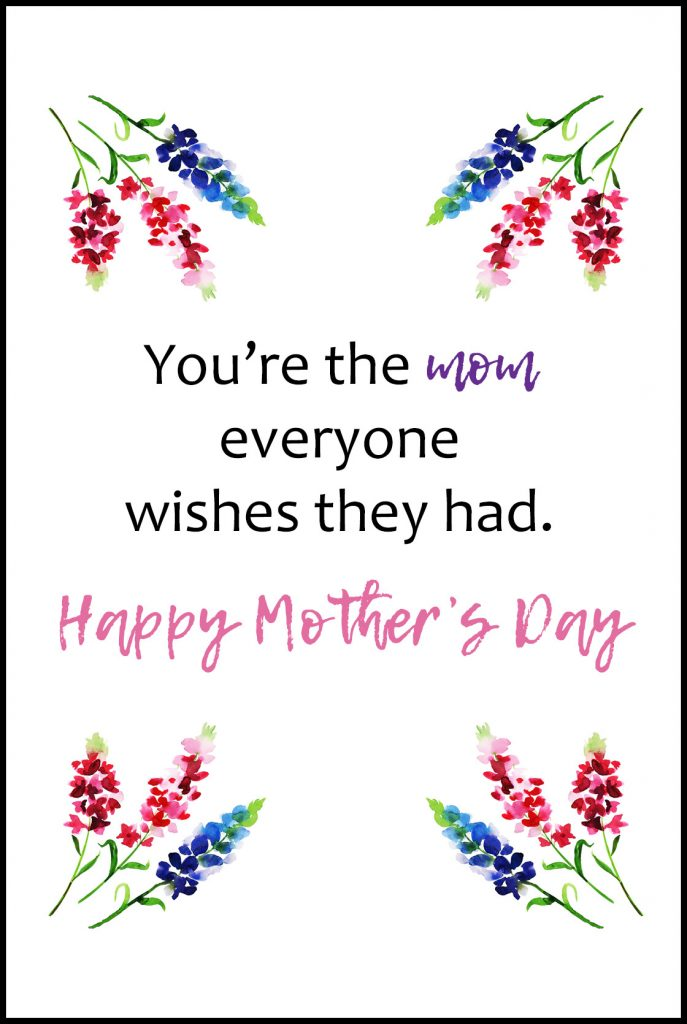 You're The Mom Everyone Wishes They Had Mother's Day Greeting Card