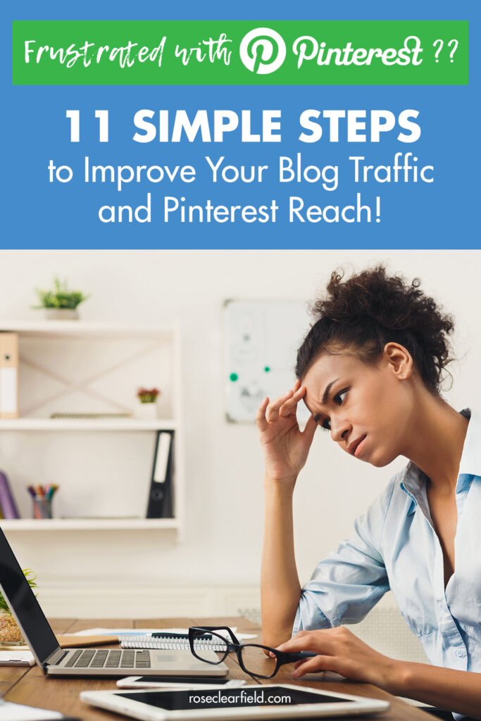 11 Simple Steps to Improve Your Blog Traffic and Pinterest Reach