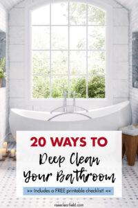 20 Ways to Deep Clean Your Bathroom