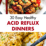 30 Easy Healthy Acid Reflux Dinners