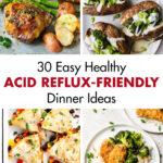 30 Healthy Acid Reflux Dinner Ideas