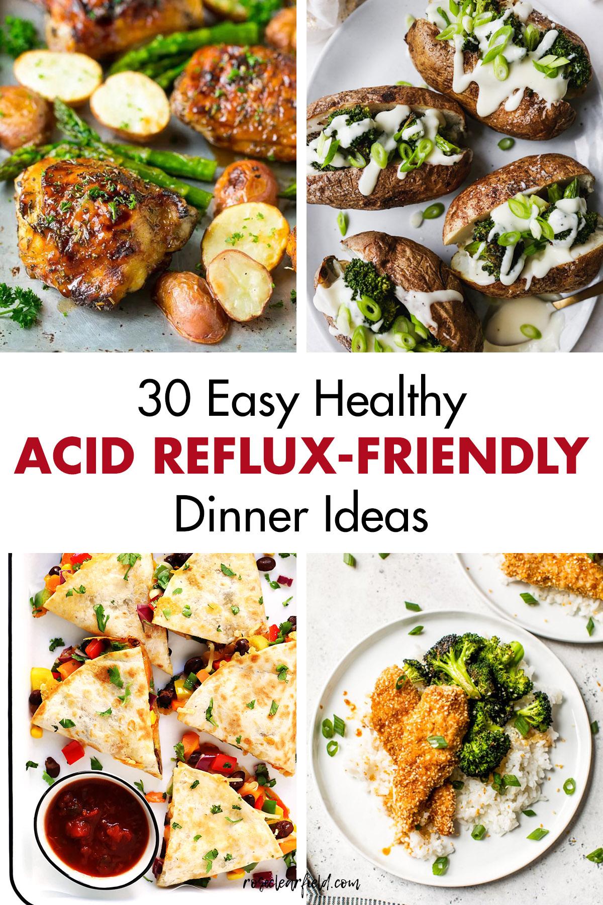 30 Easy Healthy Acid Reflux Friendly Dinner Ideas Rose Clearfield