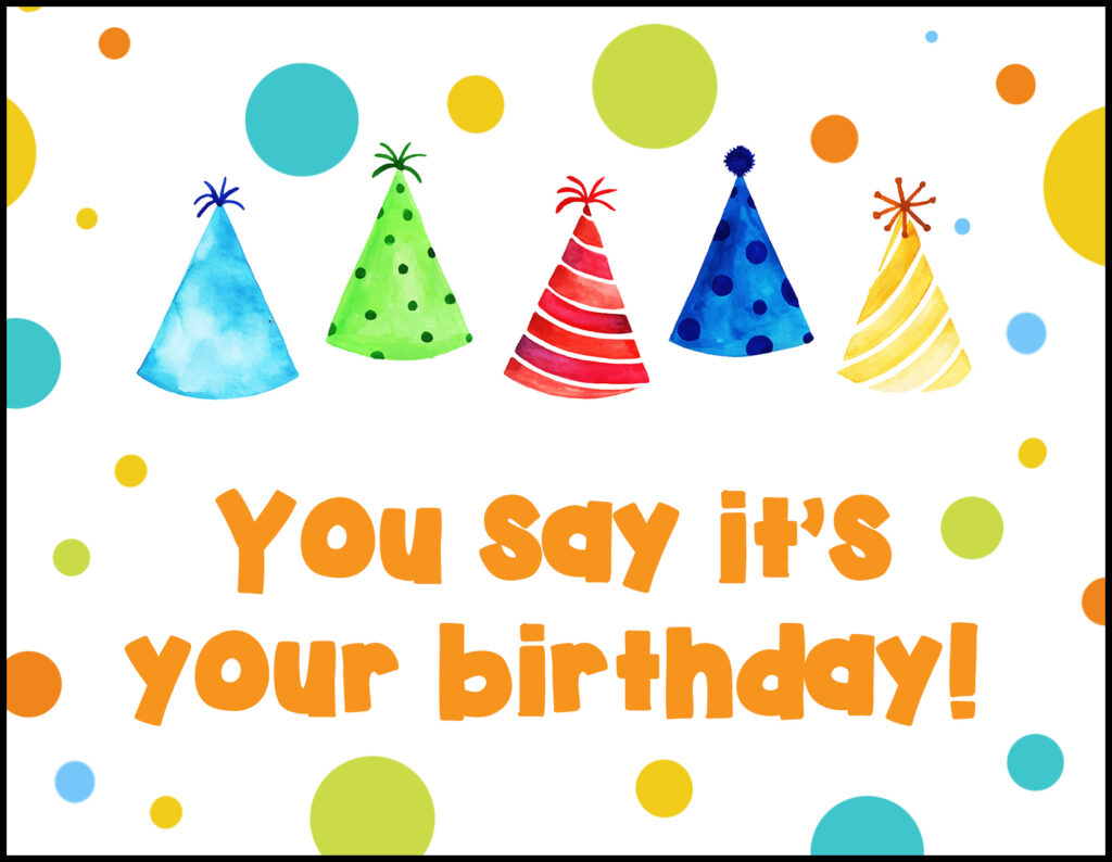Party Hats You Say It's Your Birthday A2 Greeting Card