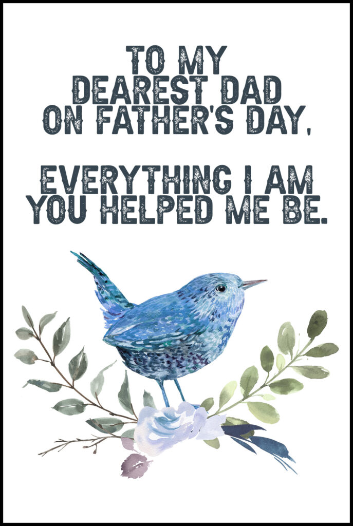 To My Dearest Dad A2 Father's Day Printable Card