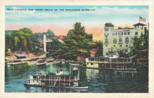 Vintage Postcard Wisconsin Dells Boat Landing for Upper Dells of the Wisconsin River