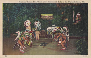 Vintage Postcard Wisconsin Dells Dog Feast Dance Stand Rock Indian Ceremonial