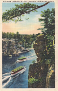 Vintage Postcard Wisconsin Dells High Rock From Romance Cliff