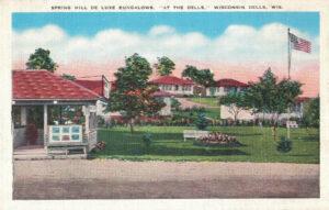 Vintage Postcard Wisconsin Dells Spring Hill De Luxe Bungalows