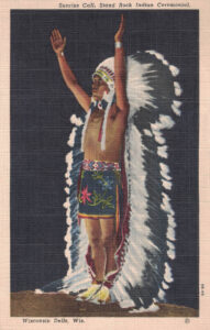 Vintage Postcard Wisconsin Dells Sunrise Call, Stand Rock Indian Ceremonial