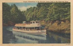 Vintage Postcard Wisconsin Dells Upper Dells Clipper Winnebago in the Narrows