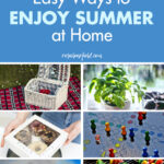 35 Easy Ways to Enjoy Summer at Home