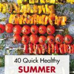 40 Quick Healthy Summer Dinner Ideas