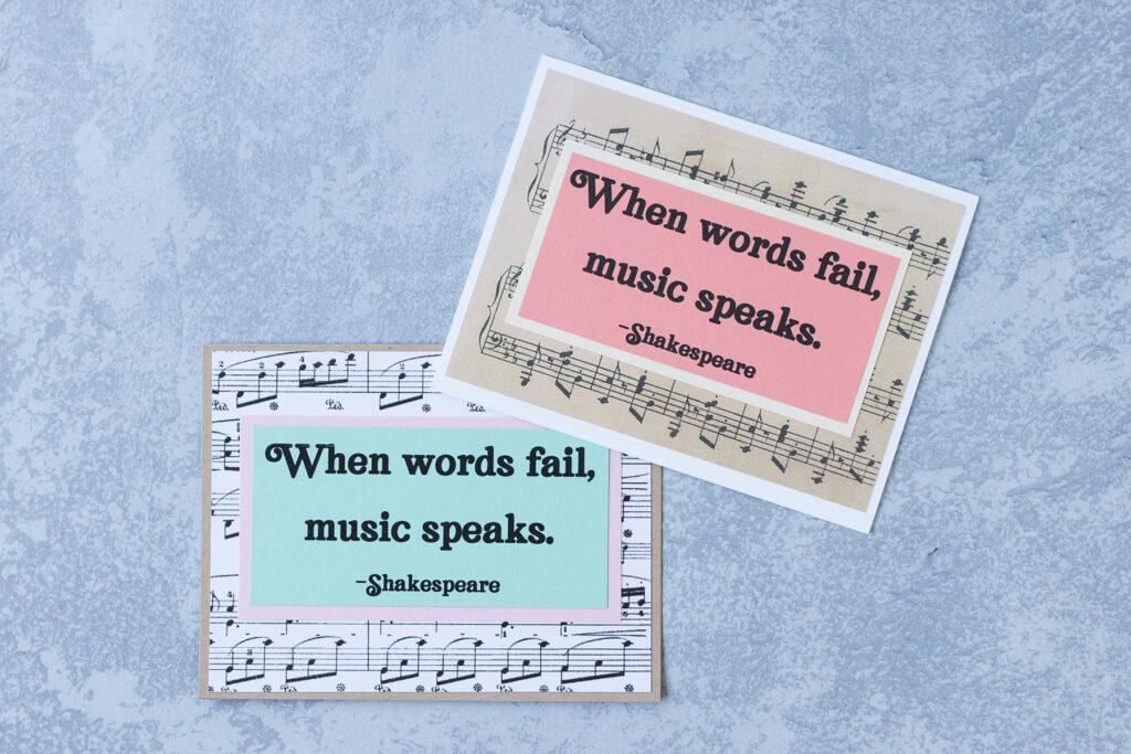 When Words Fail Music Speaks Sheet Music Card