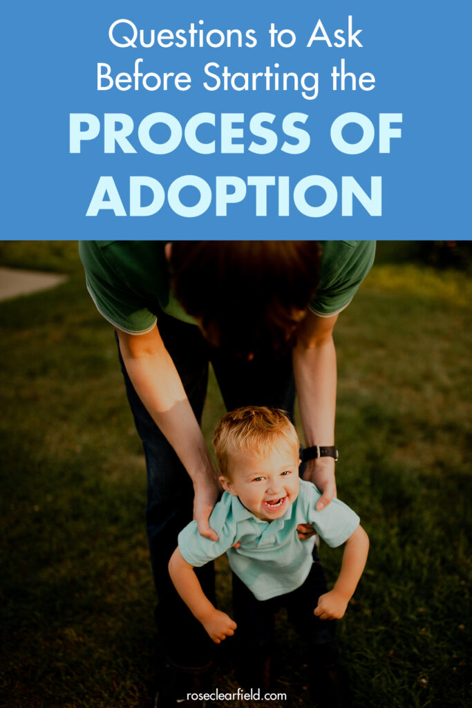 Questions to Ask Before Starting the Process of Adoption