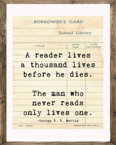 School Library Card A Reader Lives a Thousand Lives Framed
