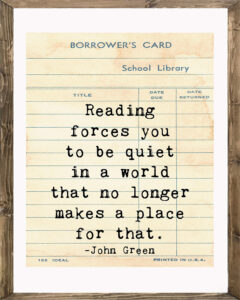 School Library Card Reading Forces You to Be Quiet Framed
