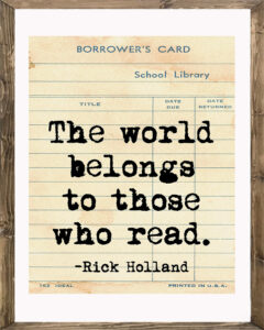 School Library Card The World Belongs to Those Who Read