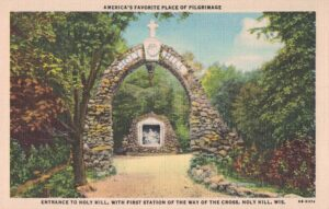 Vintage Postcard Entrance ot Holy Hill with First Station of the Way of the Cross